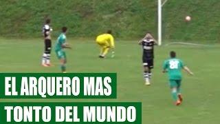 Autogol del Arquero Mas Tonto del Mundo || VÍDEO VIRAL 2016
