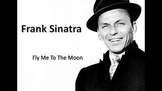 Fly me to the moon - Frank Sinatra (Lyrics)