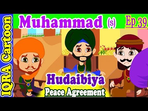 Hudaibiyah Peace Treaty: Prophet Stories Muhammad (s) Ep 39 | Islamic Cartoon Video | Quran Stories