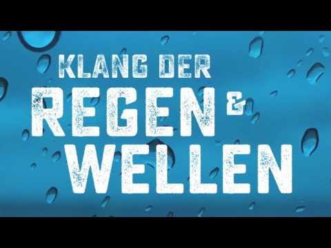 Klang der Regen und Wellen - Playlist (Over 1 hour)