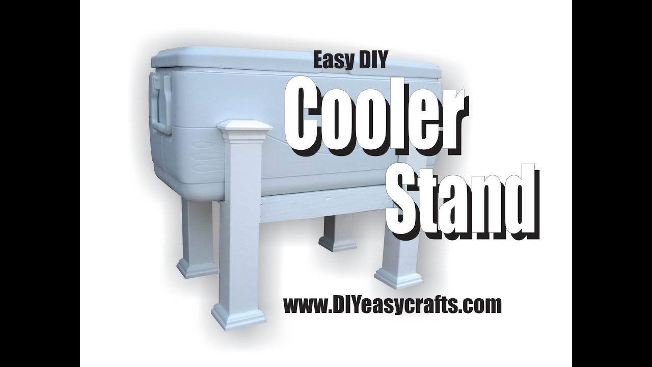 Easy Diy Cooler Stand How To Video Youtube