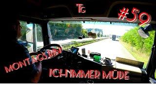 #59 Montags bin ich immer Müde/ Lkw Doku/ Truck Doku
