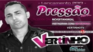 2013 VERTINHO BAIXAR MC DVD