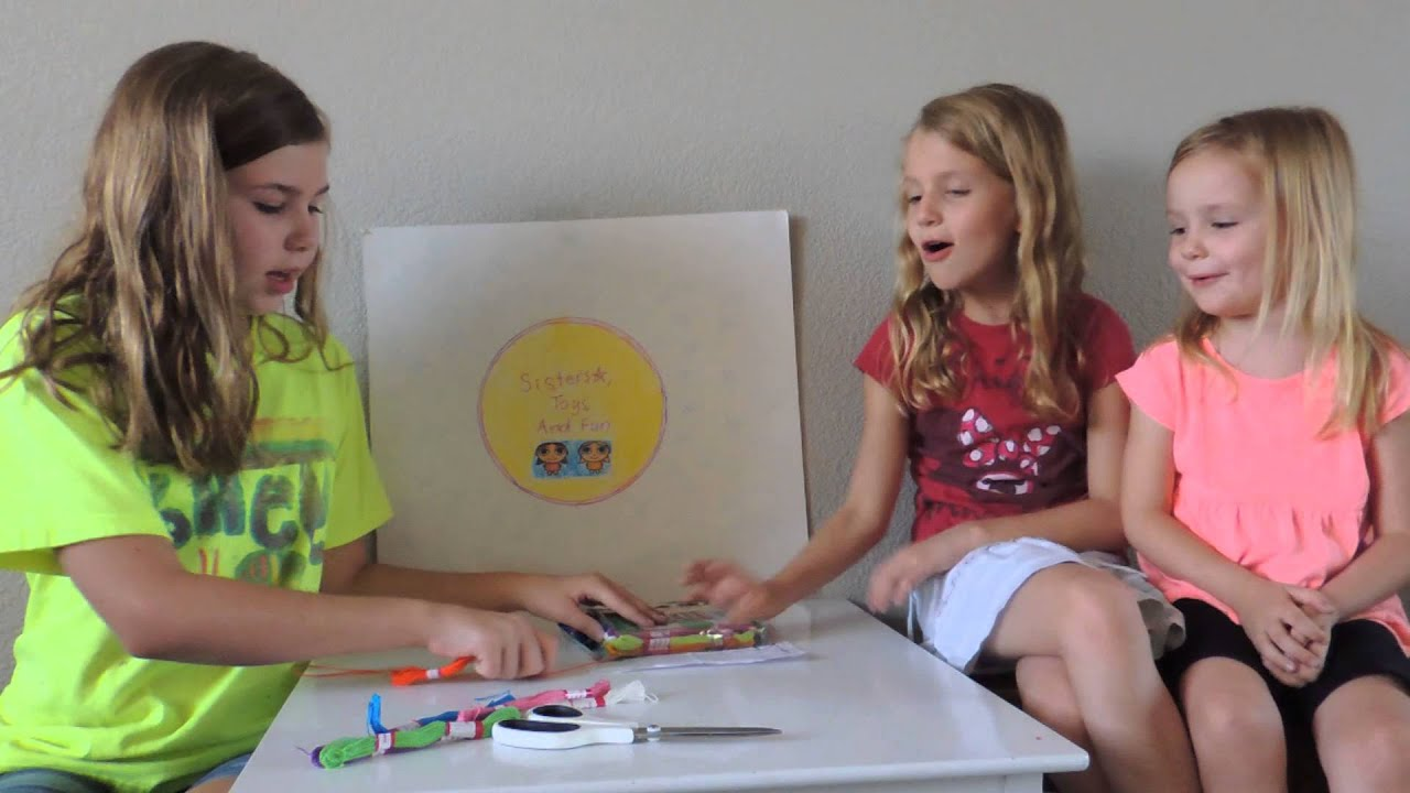Toys For Sisters : Friendship braclets with sisters toys and fun part youtube