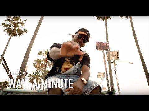 Wait A Minute - Official Music Video - J Blaze (@JBLAZEOfficial) ft. J.Rabon