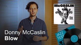 Donny McCaslin – Blow | JAZZ TEST