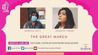 The Great March Barkha Dutt in conversation with Pragya Tiwari
