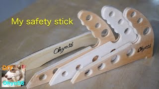 My Safety stick