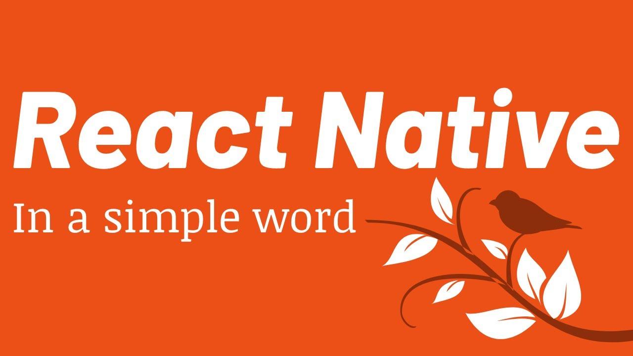 What is React Native? React Native Explain