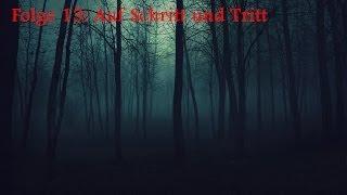 """""""Auf Schritt und Tritt"""" - Tintenbaron Creepypasta #13 [GERMAN]"""