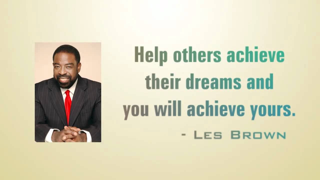 Les Brown Quotes Les Brown Quotes  Youtube