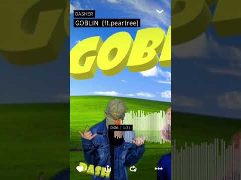 Goblin - By Dasher on soundcloud (NOT MY CONTENT)