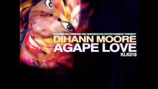 Dihann Moore - Agape Love (Deep Vintage Breeze Mix)