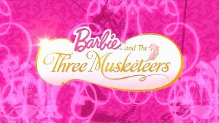 "Barbie and the Three Musketeers - Opening ""All for One"""
