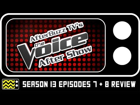 The Voice Season 13 Episodes 7 & 7 Review w/ Sophia Bollman and Keisha Renee | Singing TV Weekly