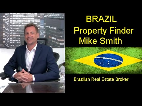Brazil Property Finder. Professional Brazilian Real Estate Broker, Mike Smith