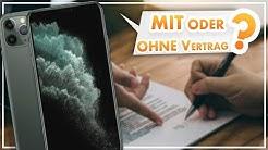 Handy MIT oder OHNE Vertrag kaufen?