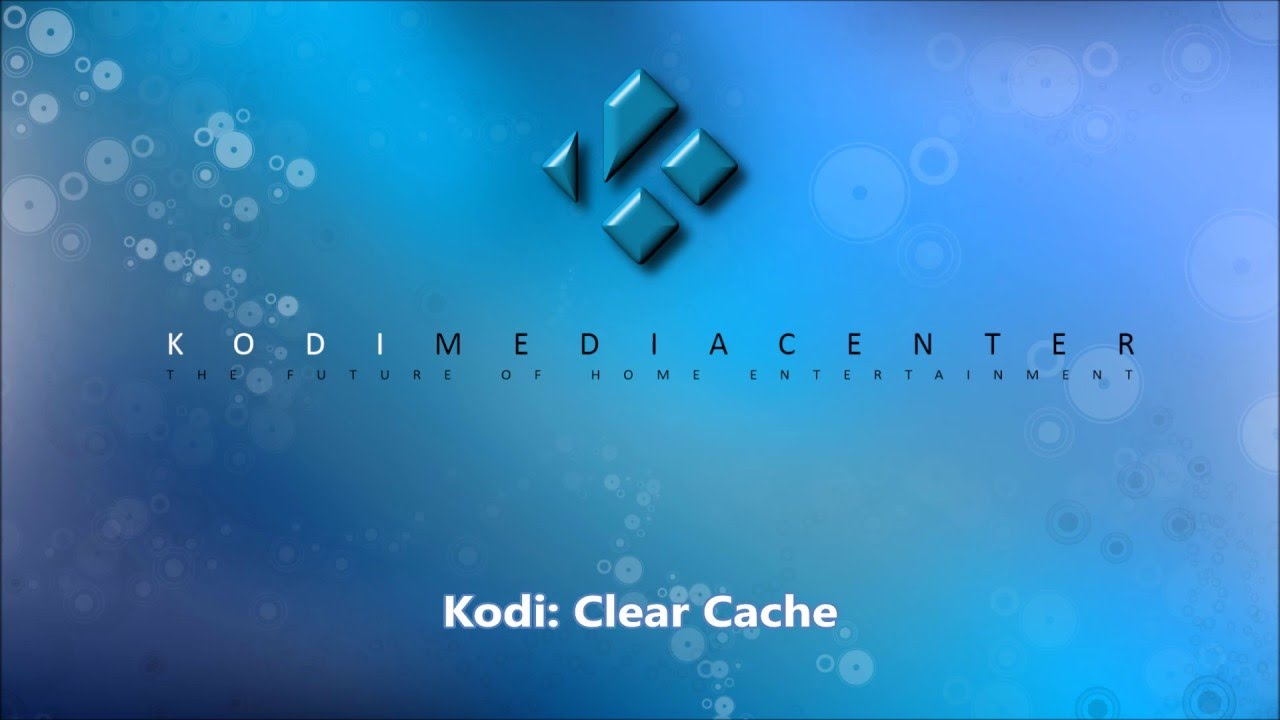 Kodi: How To Clear Your Cache