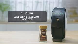 NESCAFÉ Gold Kahve Makinesi 3 Bölüm Cappuccino Ve Latte Nasıl Hazırlanır
