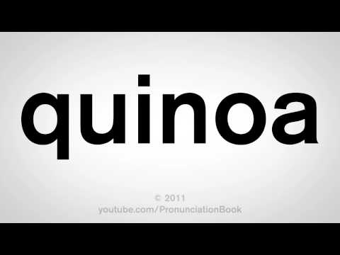 How To Pronounce Quinoa