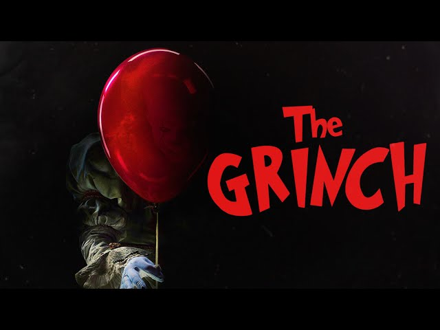 The Grinch Trailer - (IT Style)