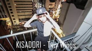 KISADORI - Tiny Wings is OUT now!! Follow KISADORI https://soundclo...