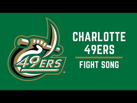 Charlotte 49ers Fight Song