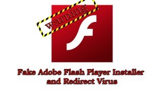 Fake Adobe Flash Player Installer and Redirect Virus