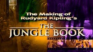 The Making of Rudyard Kipling's The Jungle Book (1994)