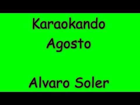 Karaoke Internazionale - Agosto - Alvaro Soler ( texto )