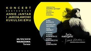 Życia mała garść / koncert dedykowany Annie Jantar i Jarosławowi Kukulskiemu