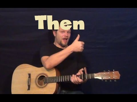 Then (Brad Paisley) Easy Strum Guitar Lesson How to Play Tutorial