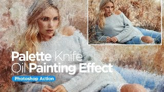 Palette Knife Oil Painting   Photoshop Action
