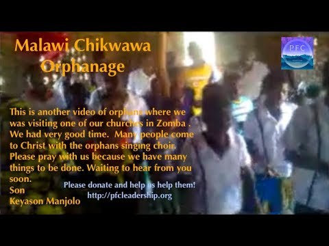 Chikwawa Orphanage Choir in Zomba