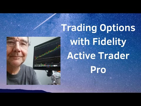 Options:  Fidelity Active Trader Pro
