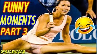TOP Epic Funny And Fails Moments  N Tennis History Part 3  HD