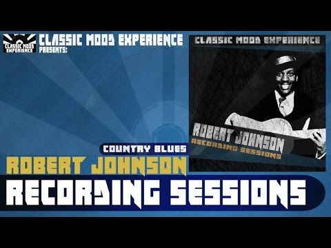 Robert Johnson - If I Had Possession Over Judgement Day (1936)