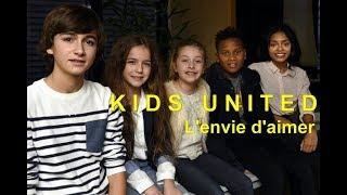 Kids United - L'envie d'aimer (Video clip edit)