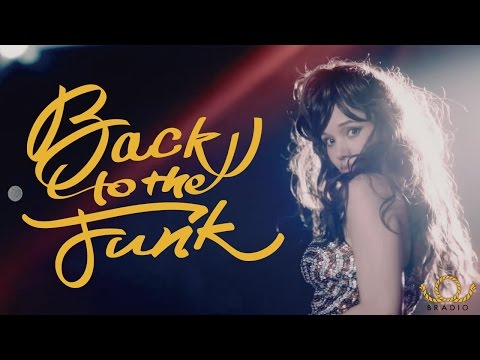 BRADIO-Back To The Funk(OFFICIAL VIDEO)