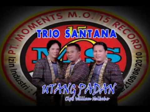 Trio Santana - Utang Padan (Official Lyric Video)