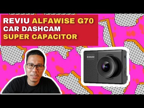 Reviu Alfawise G70 Car Dashcam Super Capacitor tak guna bateri