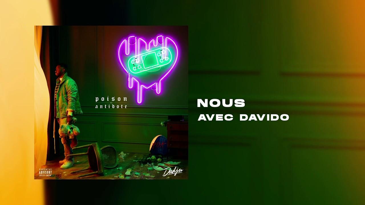 DADJU - Nous avec DAVIDO (Audio Officiel)