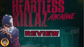 Alkaline - Heartless Killaz (Review)
