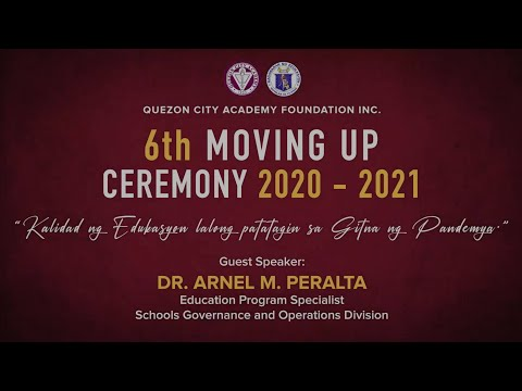 Quezon City Academy Foundation Inc.Moving Up Ceremony SY 2020 - 2021