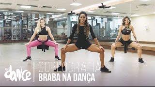 Braba na Dança - Yani Filé - Coreografia |  FitDance