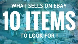 What sells on ebay - 10 items that sell on ebay - episode 4