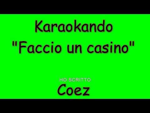 Karaoke Italiano - Faccio un casino - Coez ( Testo )