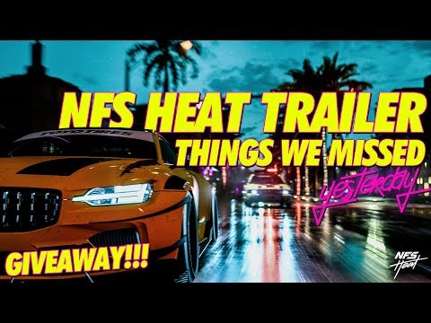 NEED FOR SPEED HEAT! WHAT WE MISSED FROM YESTERDAY! ( GIVEAWAY )
