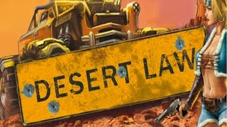 Dukely Tries: Desert Law