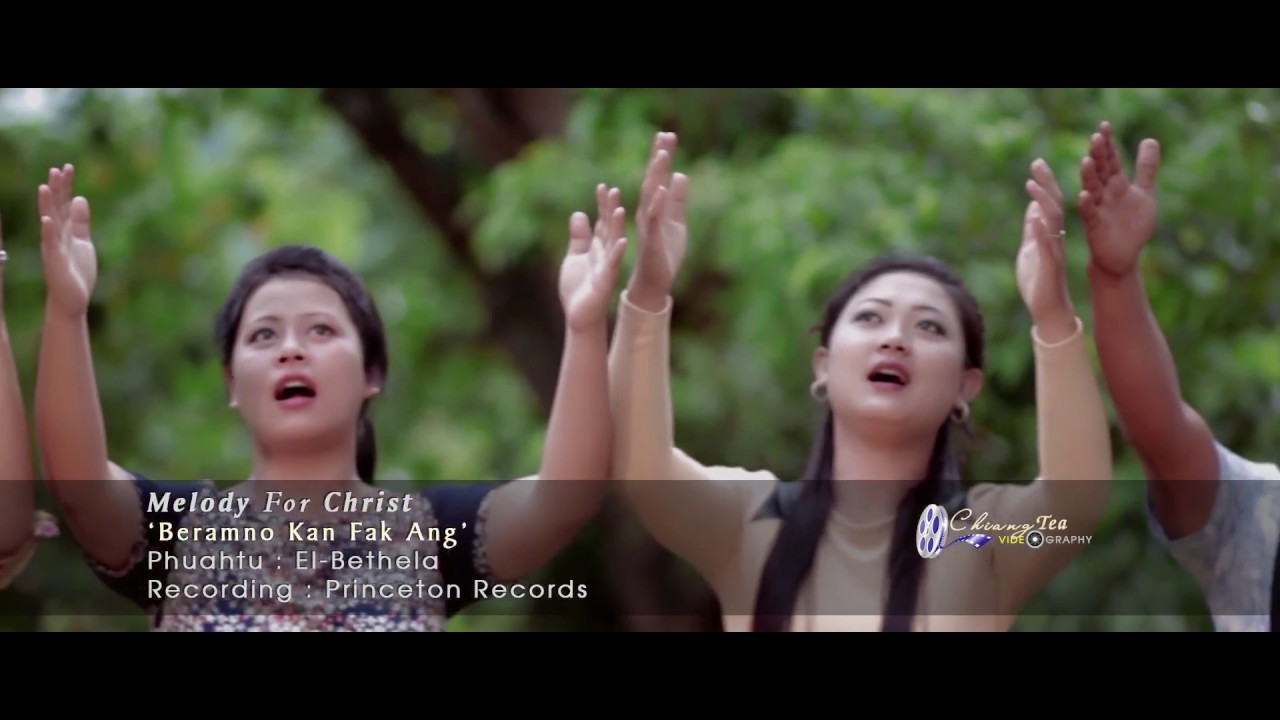 Melody For Christ - Chatuanin Beramno kan fak ang (Official Music Video)